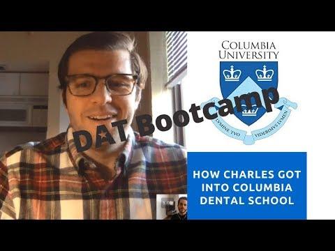 How Charles Got Into Columbia Dental School!