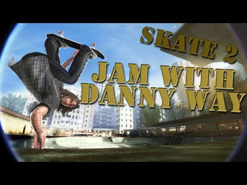 Skate 2: Career - Jam With Danny Way