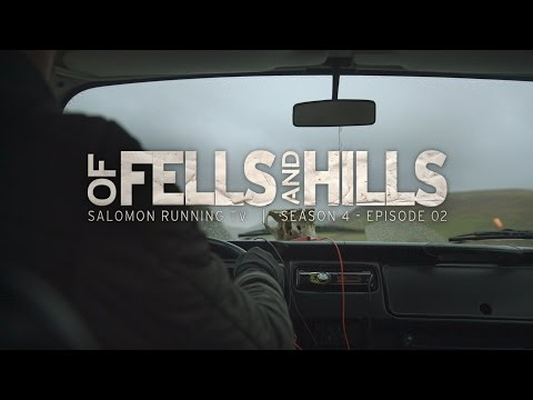 Of Fells and Hills - Salomon Running TV S4 E02
