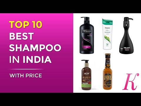 Top 10 Best Shampoos in India with Price | 2017