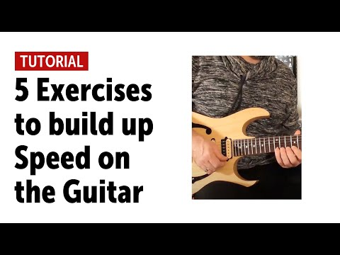 5 Exercises to build up Speed on the Guitar