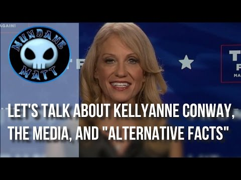 [News] Let's talk about Kellyanne Conway, the Media, and