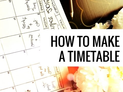 How to Make a Timetable