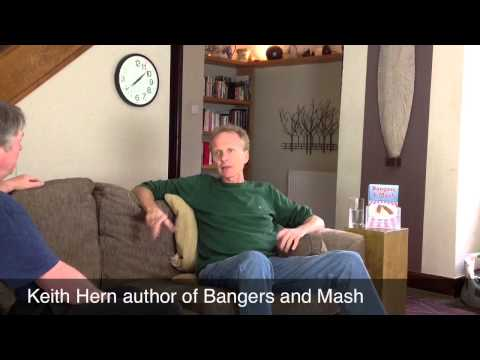 Keith Hern : Bangers and Mash : Part 1