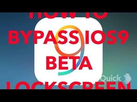 HOW TO BYPASS IOS 9 BETA 1 LOCKSCREEN!