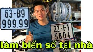 Hướng Dẫn Làm Biển Số Xe Tại Nhà, Không Để CSGT Phạt Lỗi Biển Số Mờ Các Bạn Nhé! Lê Lĩnh vlog