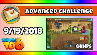 BTD6 Advanced Daily Challenge (CHIMPS; MILITARY ONLY) - September 19, 2018