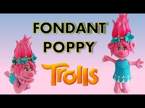 PRINCESS POPPY - How to make a fondant Icing PRINCESS POPPY Cake topper from Trolls