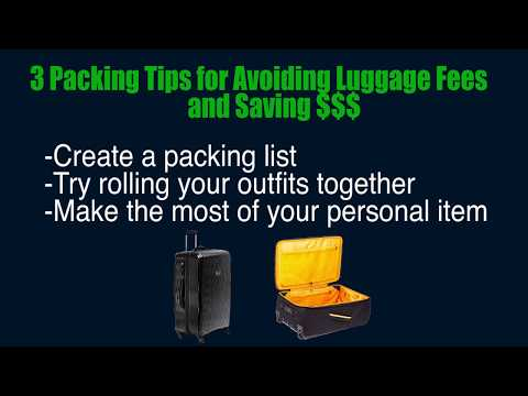 3 Smart Packing Tips —Avoid Checked Baggage Fees