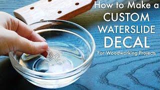 How to make a CUSTOM Waterslide Decal // Woodworking Logo // Inkjet Printer