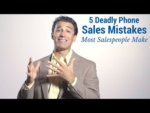 5 Deadly Phone Sales Mistakes Most Salespeople Make