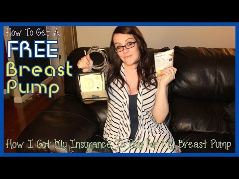 How To Get A FREE Breast Pump - How I Got My Insurance To Cover The Price Of My Pump