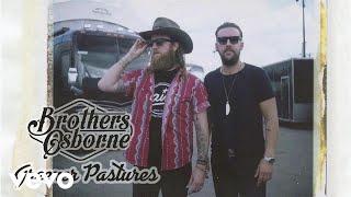Brothers Osborne - Greener Pastures (Audio)