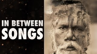 In Between Songs, Narrated by James Cromwell Documentary Film Trailer