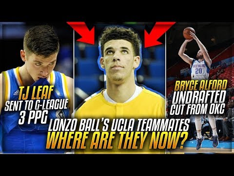 Where Are LONZO BALL'S UCLA Teammates Now In 2018?