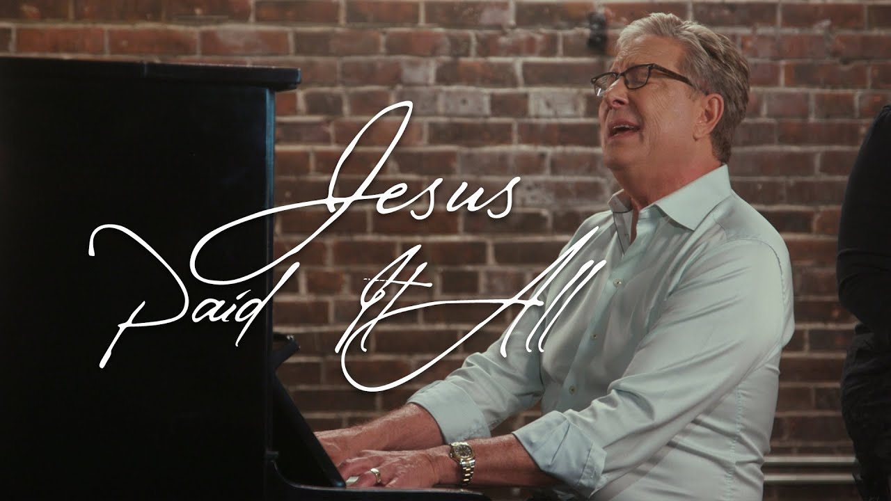 Don Moen - Jesus Paid it All