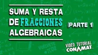 Suma Y Resta De Fracciones Algebraicas (primera Parte)