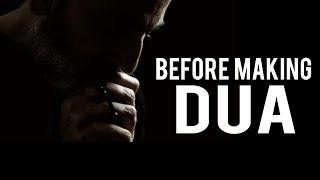 WATCH THIS VIDEO BEFORE MAKING YOUR NEXT DUA