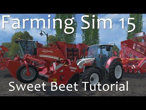 Farming Simulator 15 - Complete Sweet Beet Tutorial
