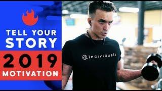 TELL YOUR STORY + 2019 LIFE MOTIVATION   Dre Drexler