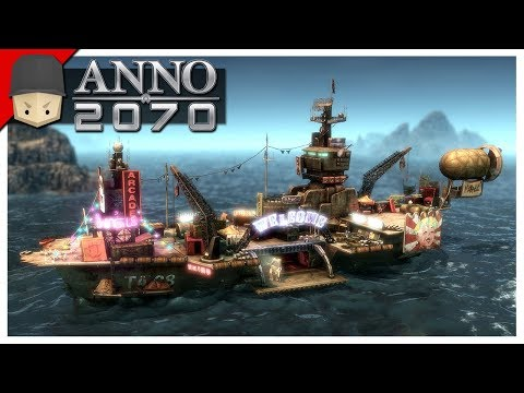 Anno 2070 - Ep.04 : New Island Outpost!