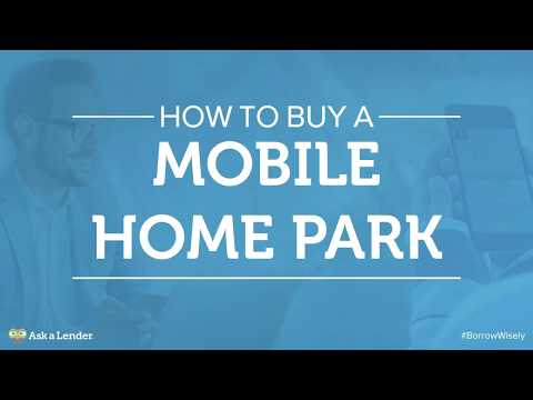 How to Buy a Mobile Home Park | Ask a Lender