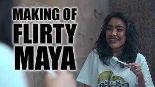 |14| Flirty Maya - Neetesh J Kunwar (Behind The Scenes Vlogling)