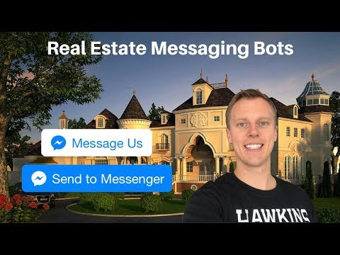 How to Generate Real Estate Leads With Facebook Messaging Bots