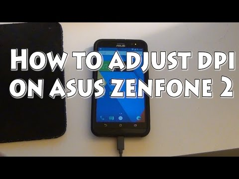 How to change dpi on asus zenfone 2 & CM 12.1 update