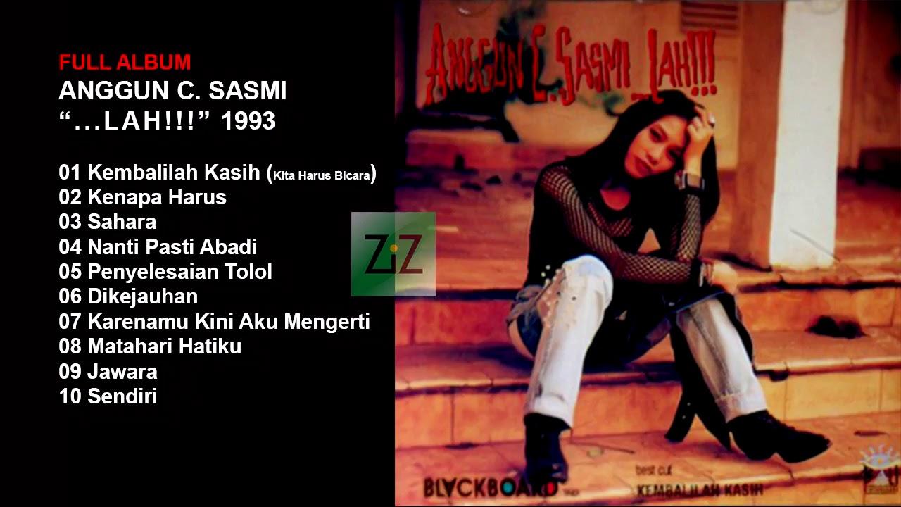 Download ANGGUN C SASMI 1993 Lah!!! [FULL ALBUM] MP3 Gratis