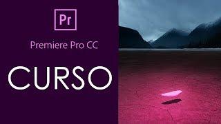 CURSO DE PREMIERE PRO CC 2019 - COMPLETO