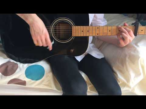 #2 Attempt *fail* Nothing Without You - Guitar Cover [Emma Blackery]
