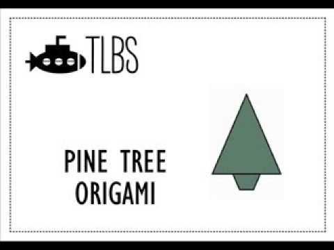 Pine Tree Origami - TLBS
