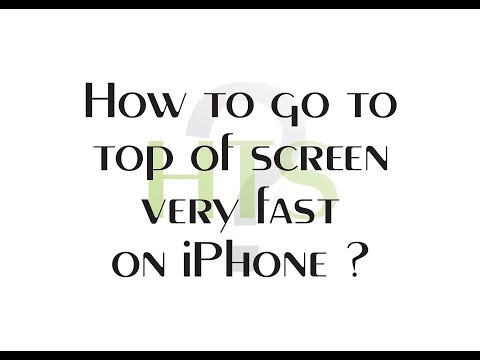 How to go to top of screen very fast on iPhone