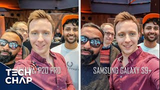 Huawei P20 Pro vs Samsung Galaxy S9 Plus - Camera Review! | The Tech Chap