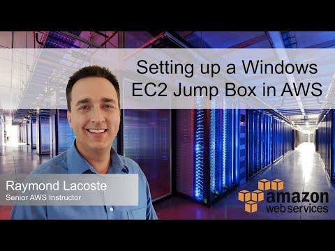 Setting up a Windows EC2 Jump Box in AWS