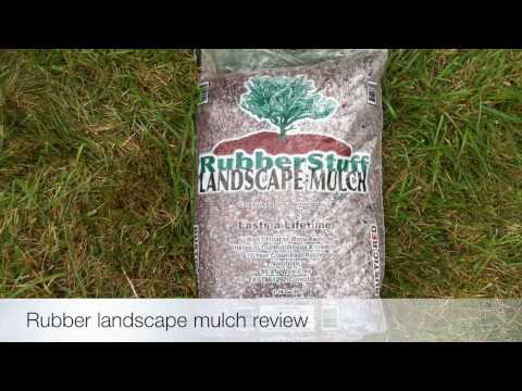 Rubber Landscape Mulch Review pros and cons