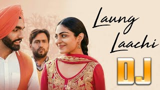 Laung Laachi Dj  Full Video Song  Remix By Djsani  Mp3 And Flp Download Link In Below