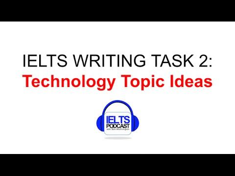 IELTS WRITING TASK TWO IDEAS IDEAS IDEAS TECHNOLOGY