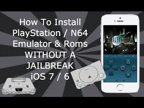 Install PlayStation & N64 Emulators WITHOUT A JAILBREAK iOS 6 / 7 / 8  iPhone iPad iPod