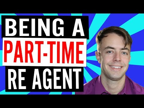 Part-Time Real-Estate Agent: Is It Possible?