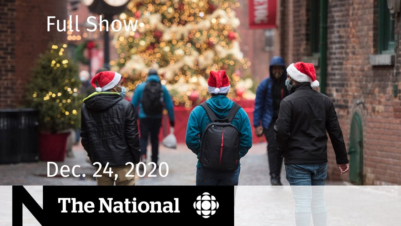 The National | Canadians urged to stay home for the holidays | Dec. 24, 2020