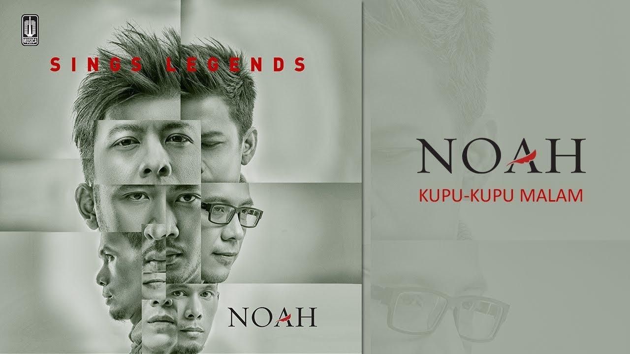 Noah - Kupu - Kupu Malam
