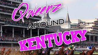 KENTUCKY Drag on Qweens Around The Country!