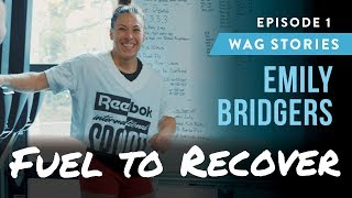 Wag Stories Emily Bridgers, Episode 1: Fuel To Recover
