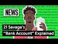 "Looking Back At 21 Savage's ""Bank Account"" | Song Stories"
