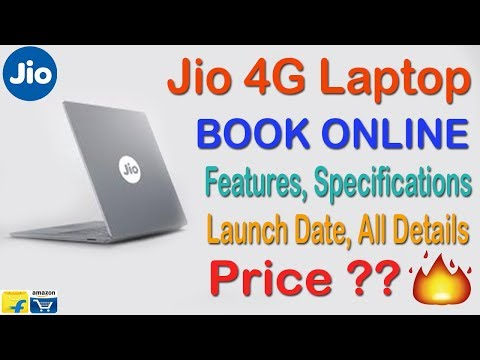 Jio 4G Laptop Launch in India - Price, Features, Specifications, Launch Date