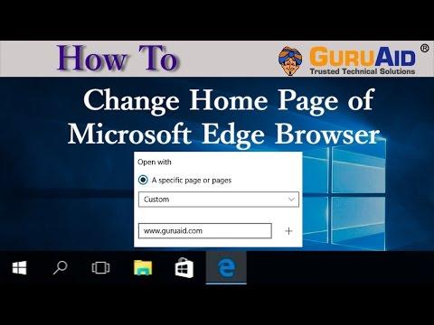 How to Change Home Page of Microsoft Edge Browser - GuruAid