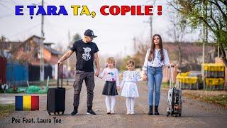 Poe x Laura Toc - E Tara Ta, Copile ! (Official Video)