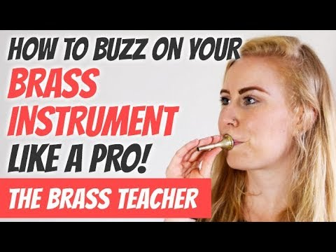 Learning to Buzz - getting the right sound from your brass instrument